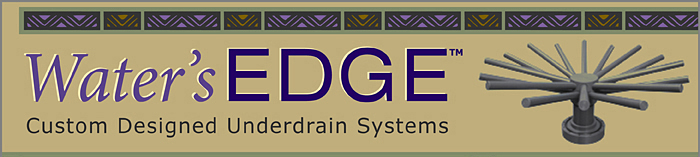SWT Water's Edge Custom Designed Underdrain Systems